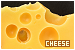 Cheese: