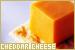 Cheese: Cheddar: